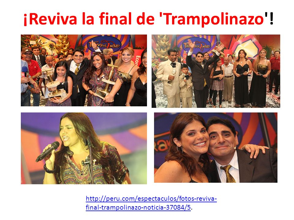 ¡Reviva la final de 'Trampolinazo'! http://peru.com/espectaculos/fotos-reviva- final-trampolinazo-noticia-37084/5http://peru.com/espectaculos/fotos-re