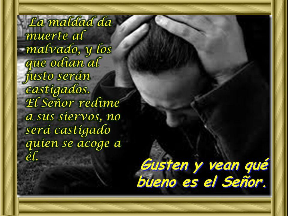 Aunque el justo sufre muchos males, de todos lo libra el Señor; él cuida de todos sus huesos, y ni uno solo se quebrará