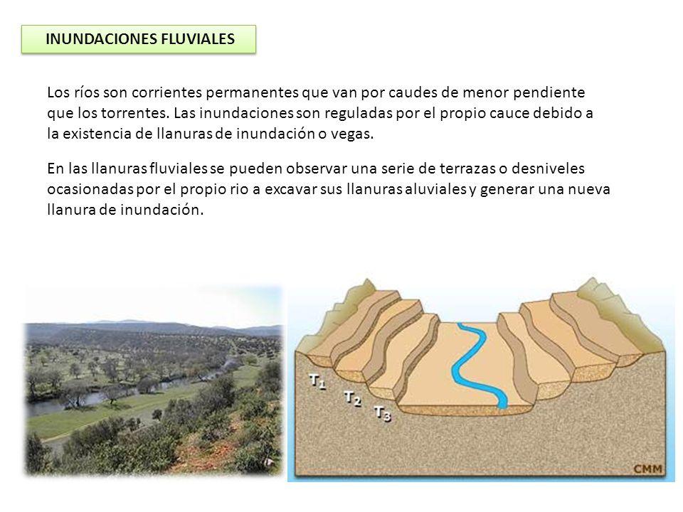 INUNDACIONES FLUVIALES Los ríos son corrientes permanentes que van por caudes de menor pendiente que los torrentes. Las inundaciones son reguladas por
