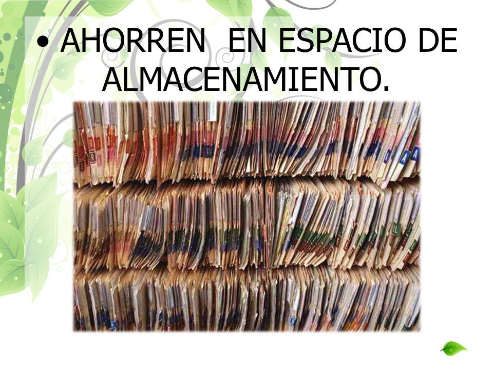 AHORREN EN ESPACIO DE ALMACENAMIENTO.