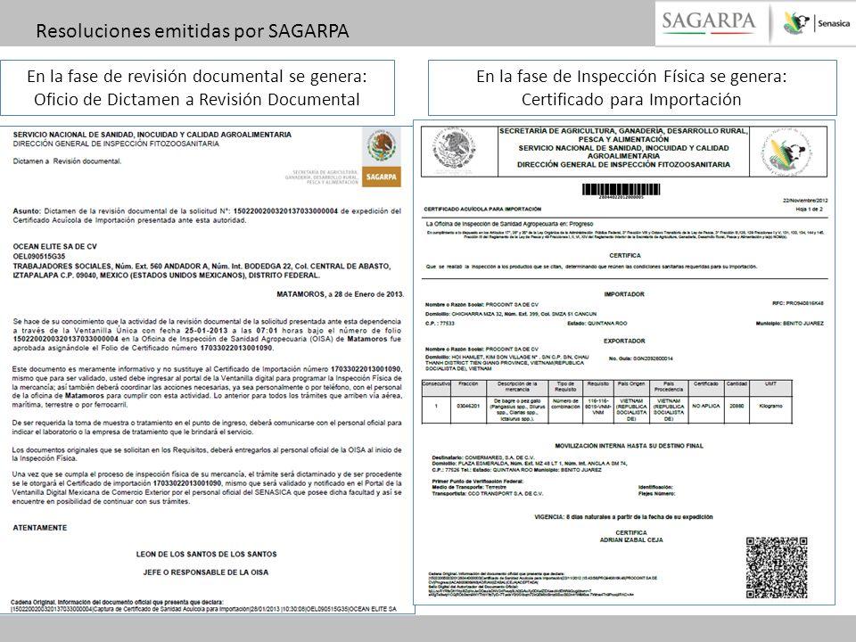 En la fase de revisión documental se genera: Oficio de Dictamen a Revisión Documental Resoluciones emitidas por SAGARPA En la fase de Inspección Físic