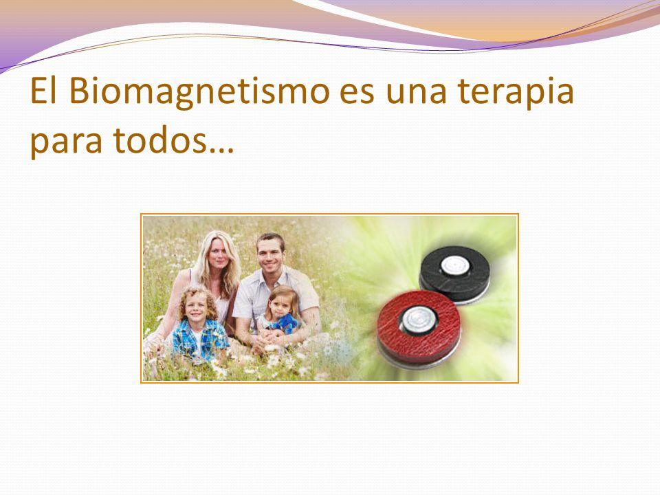 El Biomagnetismo es una terapia para todos…
