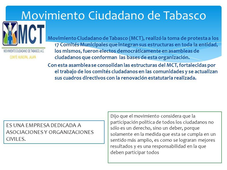Movimiento Ciudadano de Tabasco (MCT), realizó la toma de protesta a los 17 Comités Municipales que integran sus estructuras en toda la entidad, los m