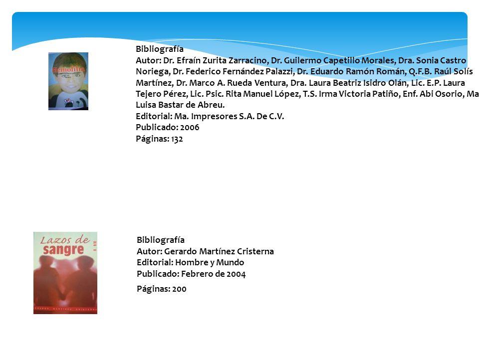 Bibliografía Autor: Gerardo Martínez Cristerna Editorial: Hombre y Mundo Publicado: Febrero de 2004 Páginas: 200 Bibliografía Autor: Dr. Efraín Zurita