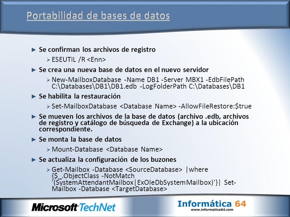 Se confirman los archivos de registro ESEUTIL /R Se crea una nueva base de datos en el nuevo servidor New-MailboxDatabase -Name DB1 -Server MBX1 -EdbF