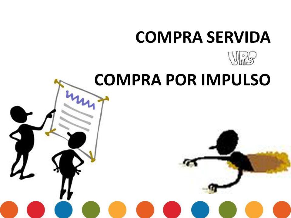 COMPRA SERVIDA COMPRA POR IMPULSO