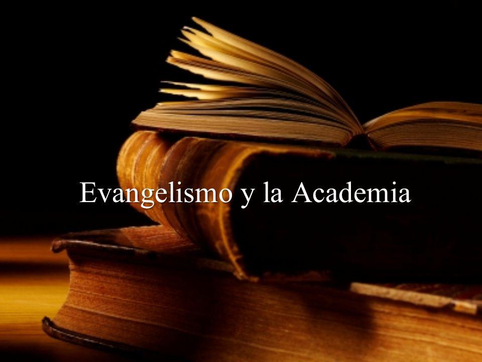Evangelismo y la Academia