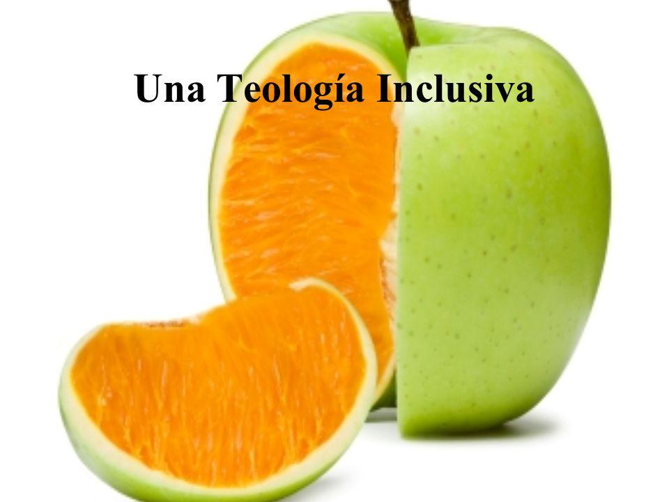 Una Teología Inclusiva