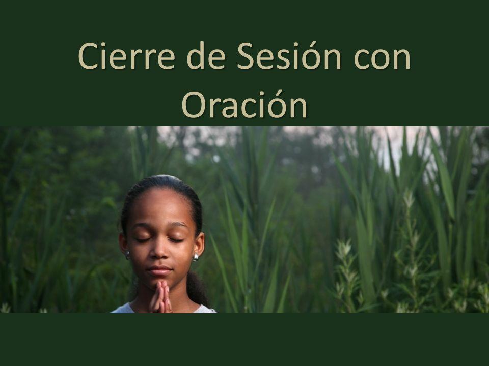 Cierre de Sesión con Oración