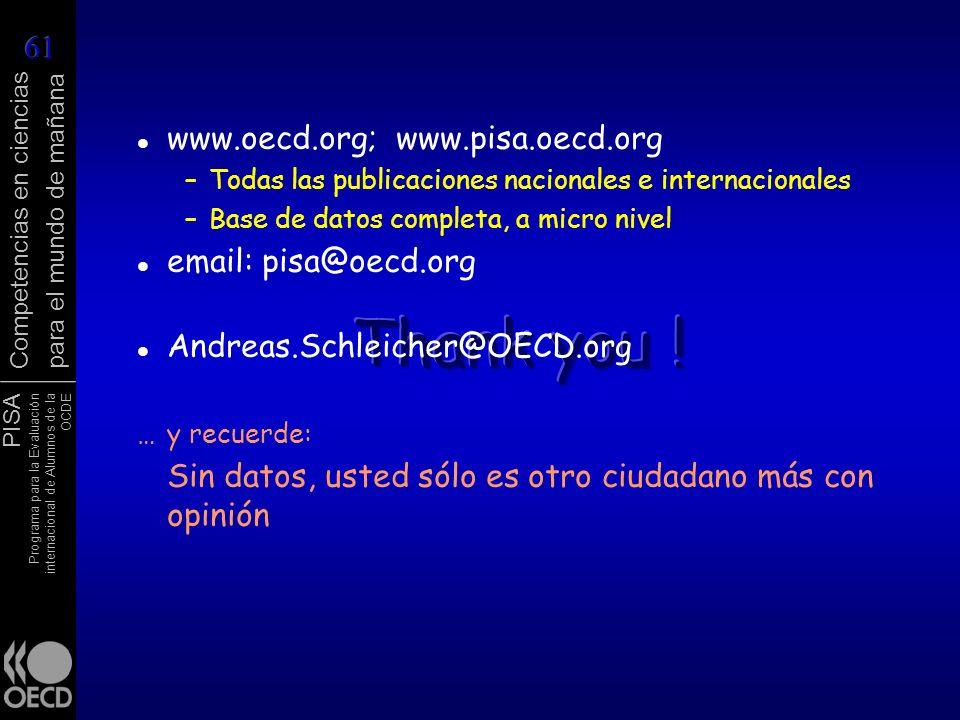 PISA Programa para la Evaluación internacional de Alumnos de la OCDE Competencias en ciencias para el mundo de mañana www.oecd.org; www.pisa.oecd.org