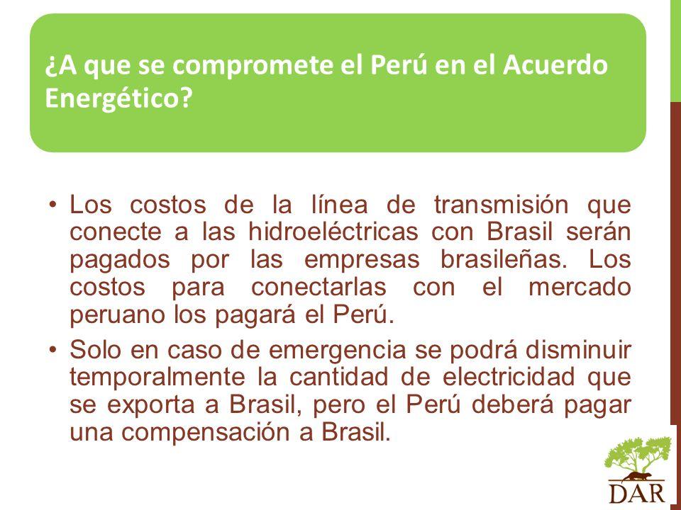¿A que se compromete el Perú en el Acuerdo Energético? Los costos de la línea de transmisión que conecte a las hidroeléctricas con Brasil serán pagado