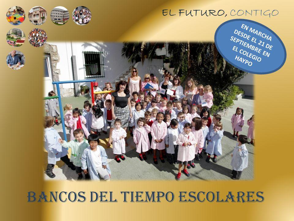 EL FUTURO, CONTIGO BANCOS DEL TIEMPO ESCOLARES EN MARCHA DESDE EL 21 DE SEPTIEMBRE EN EL COLEGIO HAYPO