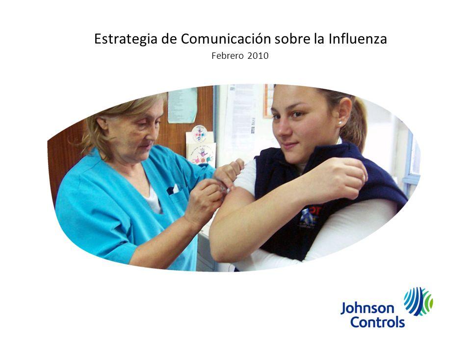 Estrategia de Comunicación sobre la Influenza Febrero 2010