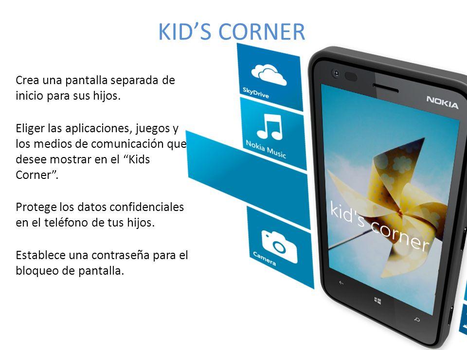 KIDS CORNER Crea una pantalla separada de inicio para sus hijos.