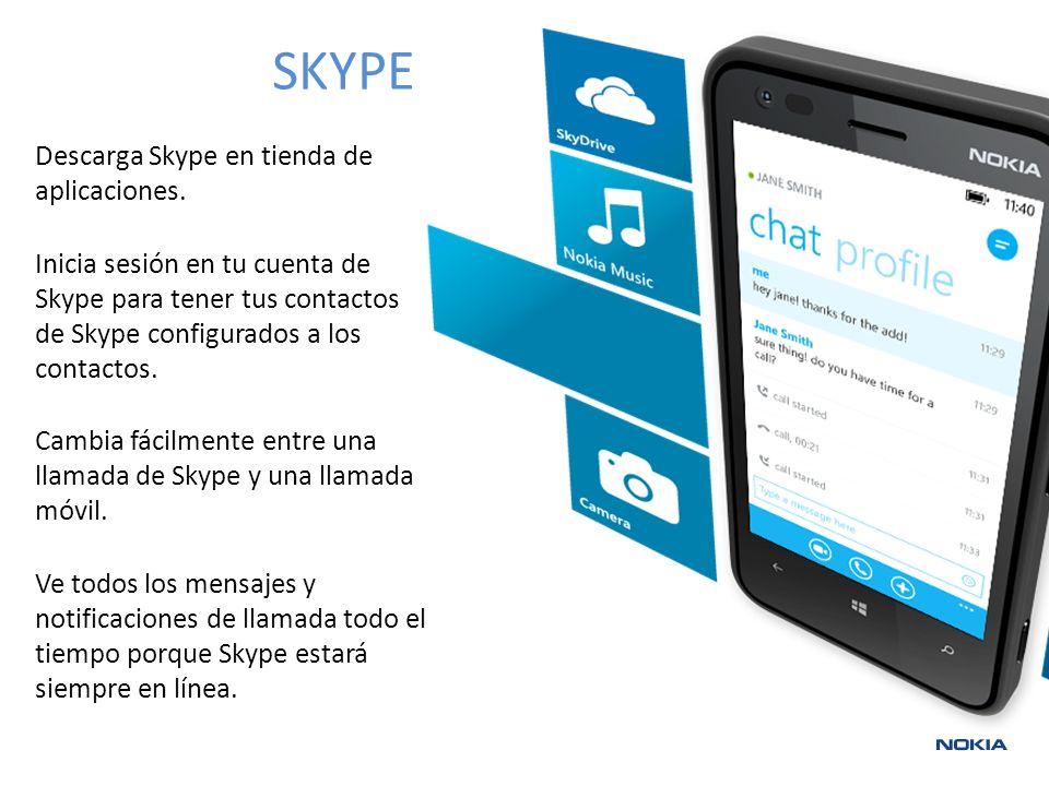 SKYPE Descarga Skype en tienda de aplicaciones.