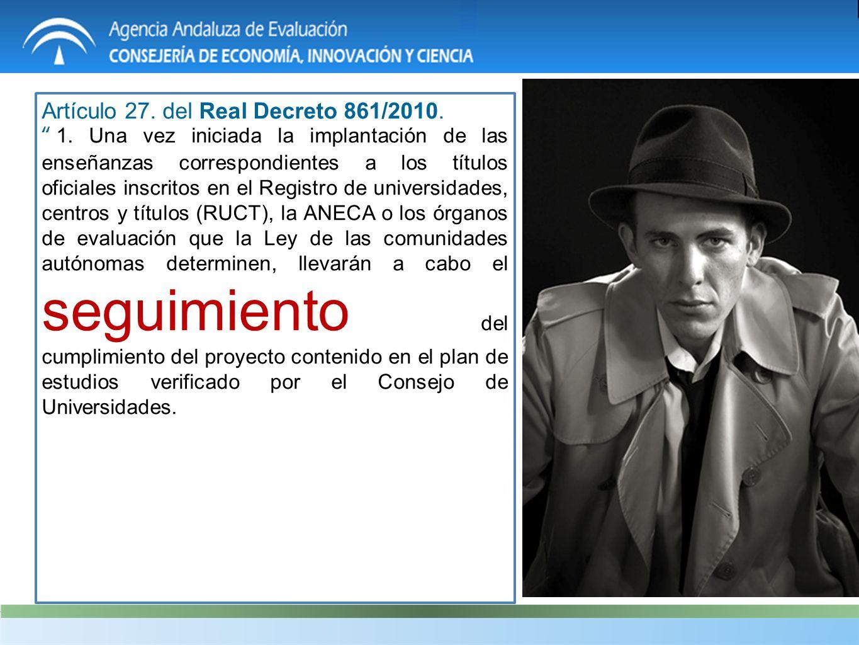 Artículo 27. del Real Decreto 861/2010. 1.