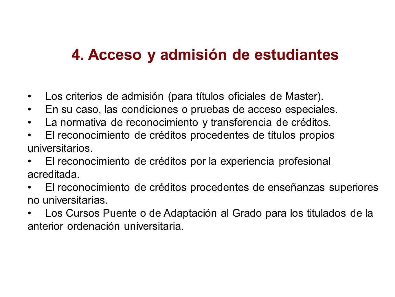 4. Acceso y admisión de estudiantes Los criterios de admisión (para títulos oficiales de Master).