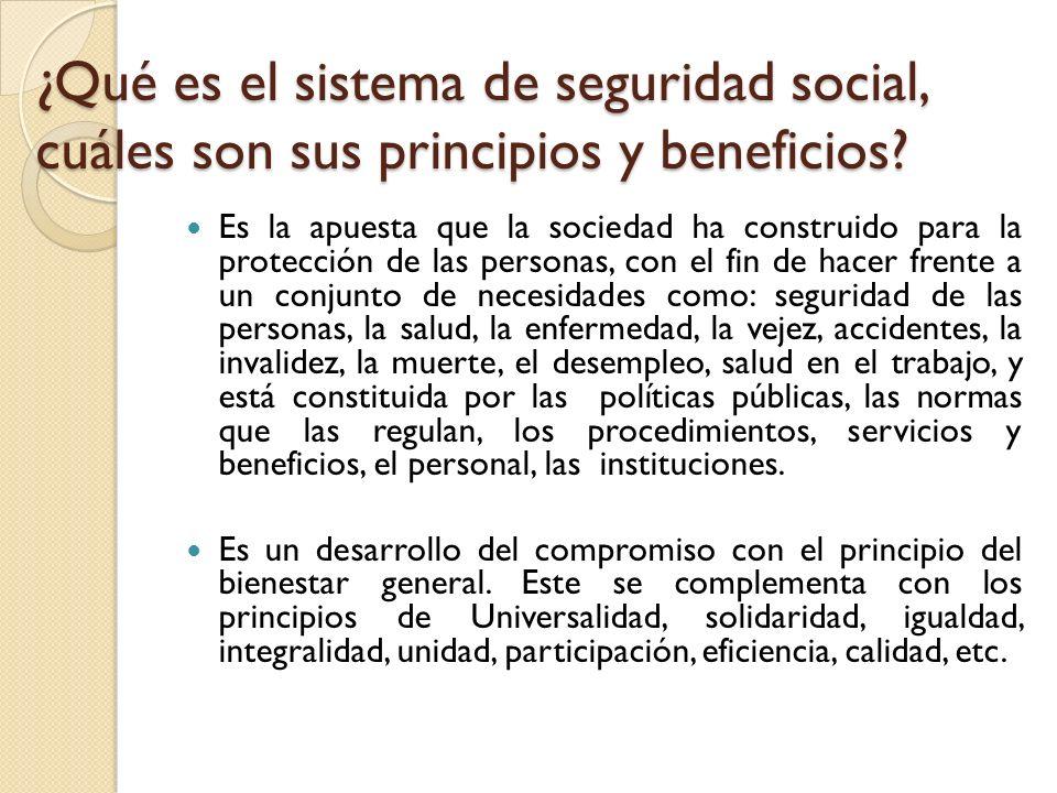 ¿Qué es el sistema de seguridad social, cuáles son sus principios y beneficios? Es la apuesta que la sociedad ha construido para la protección de las
