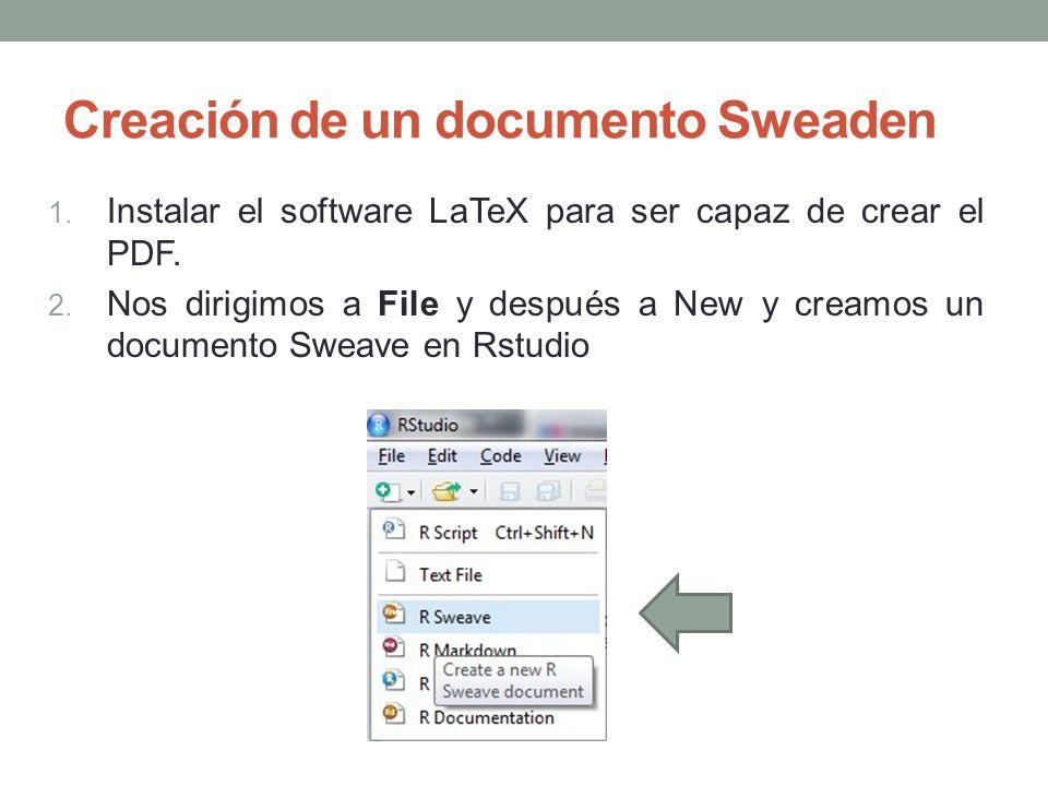 Creación de un documento Sweaden 1. Instalar el software LaTeX para ser capaz de crear el PDF. 2. Nos dirigimos a File y después a New y creamos un do