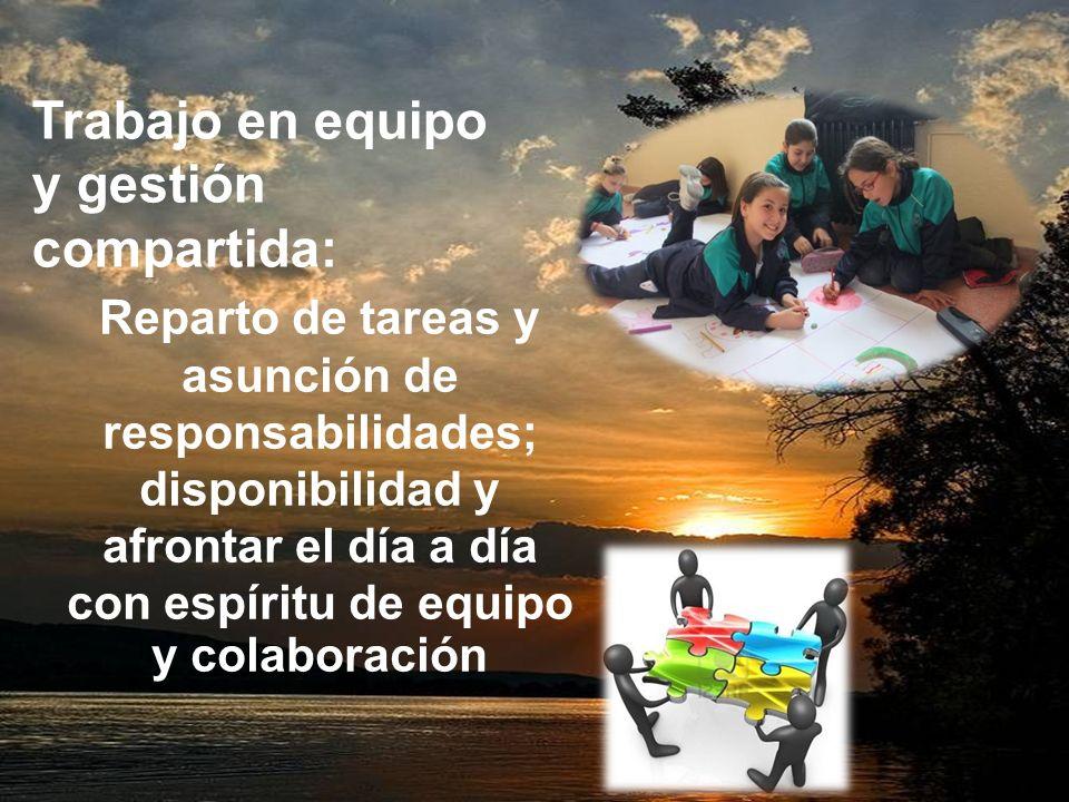 Responsabilidad y Profesionalidad: Trabajo bien hecho; formación continua y creatividad e innovación.