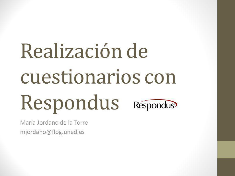 Realización de cuestionarios con Respondus María Jordano de la Torre mjordano@flog.uned.es