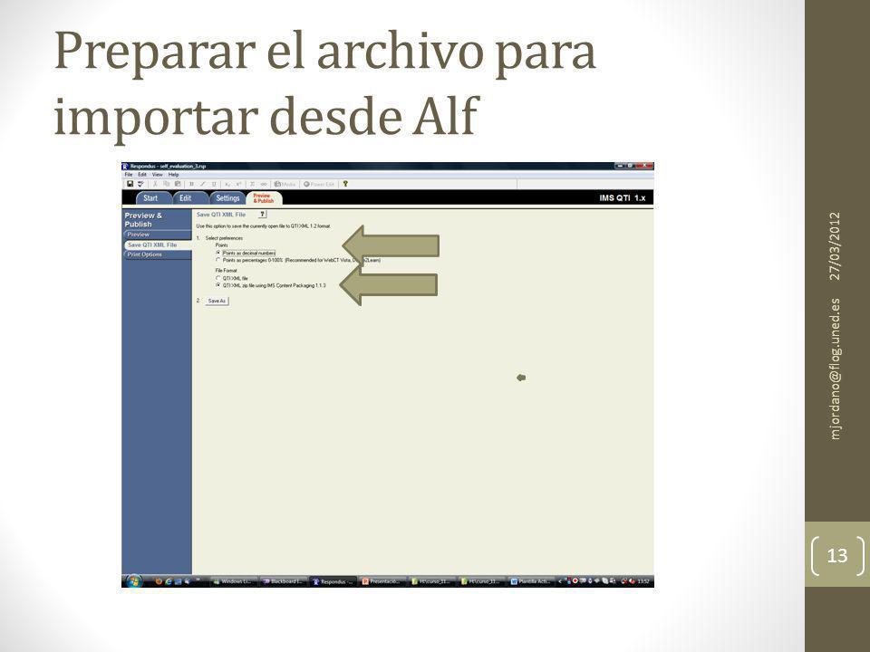 Preparar el archivo para importar desde Alf 27/03/2012 mjordano@flog.uned.es 13