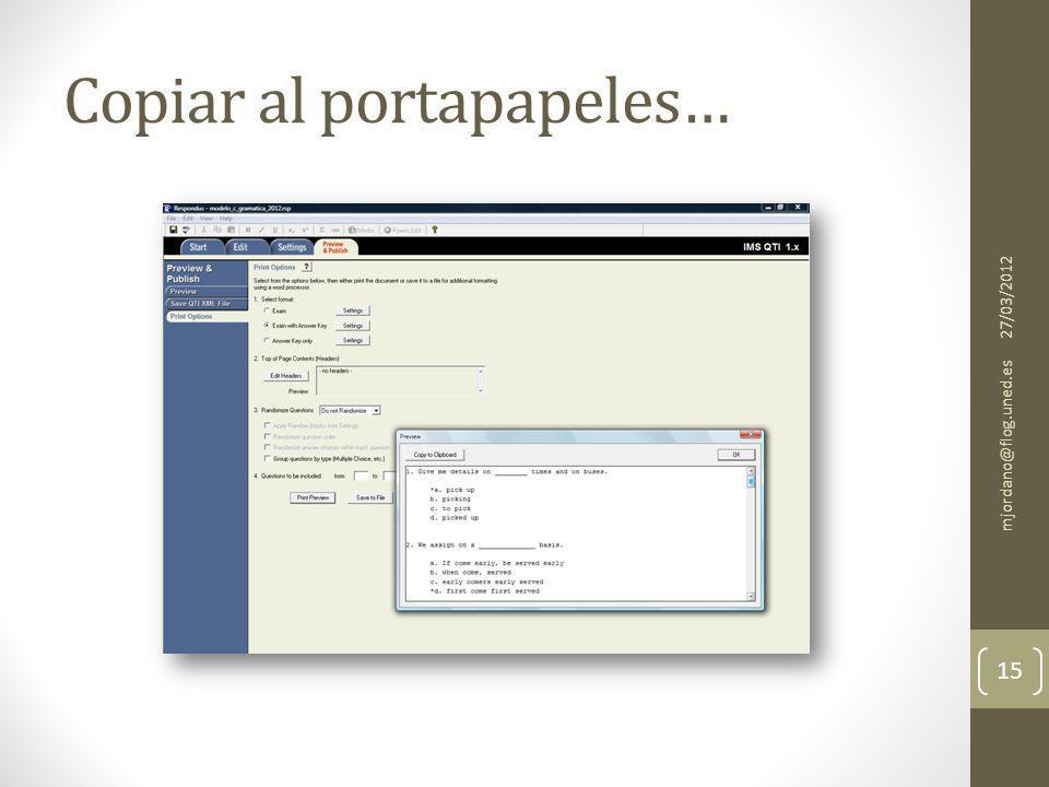 Copiar al portapapeles… 27/03/2012 mjordano@flog.uned.es 15