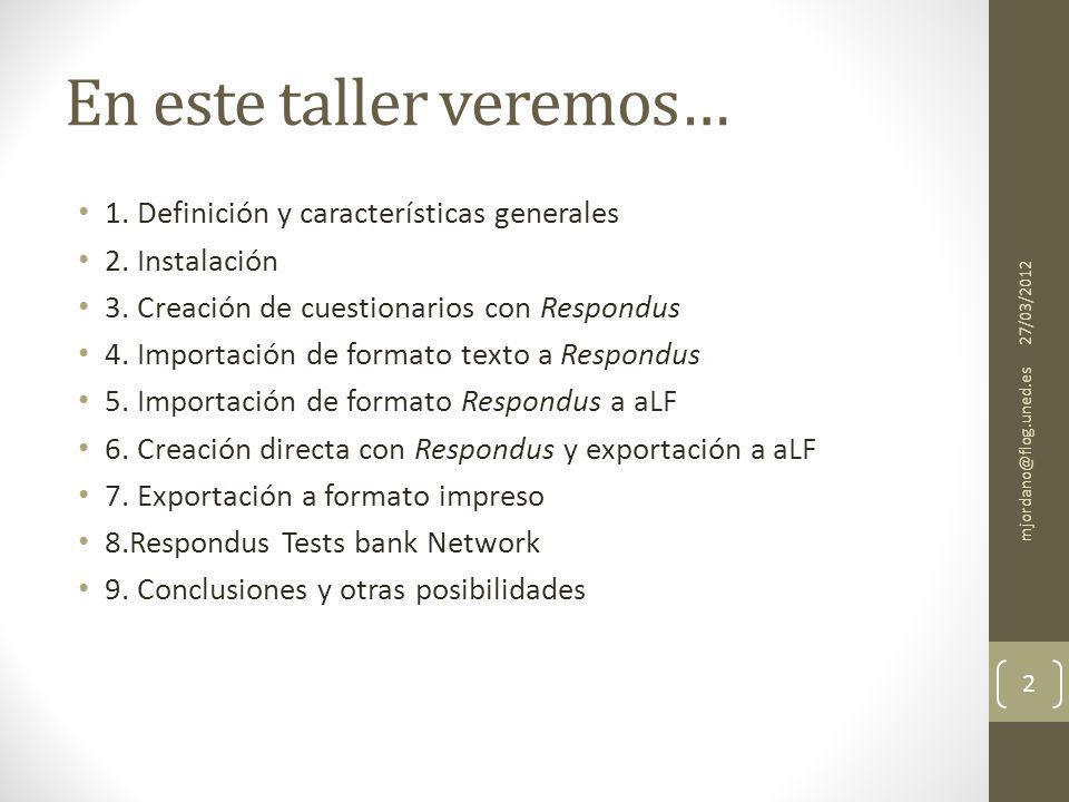 En este taller veremos… 1. Definición y características generales 2.
