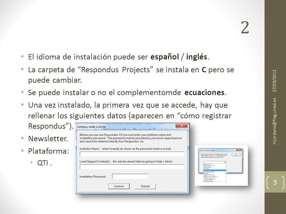 2 El idioma de instalación puede ser español / inglés.