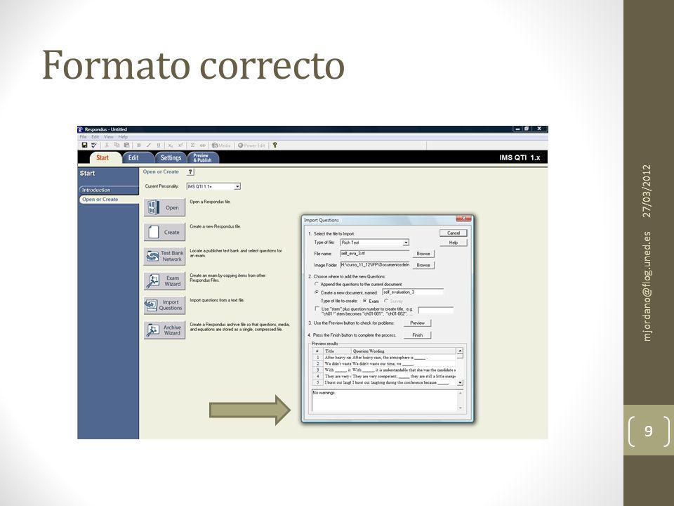Formato correcto 27/03/2012 mjordano@flog.uned.es 9