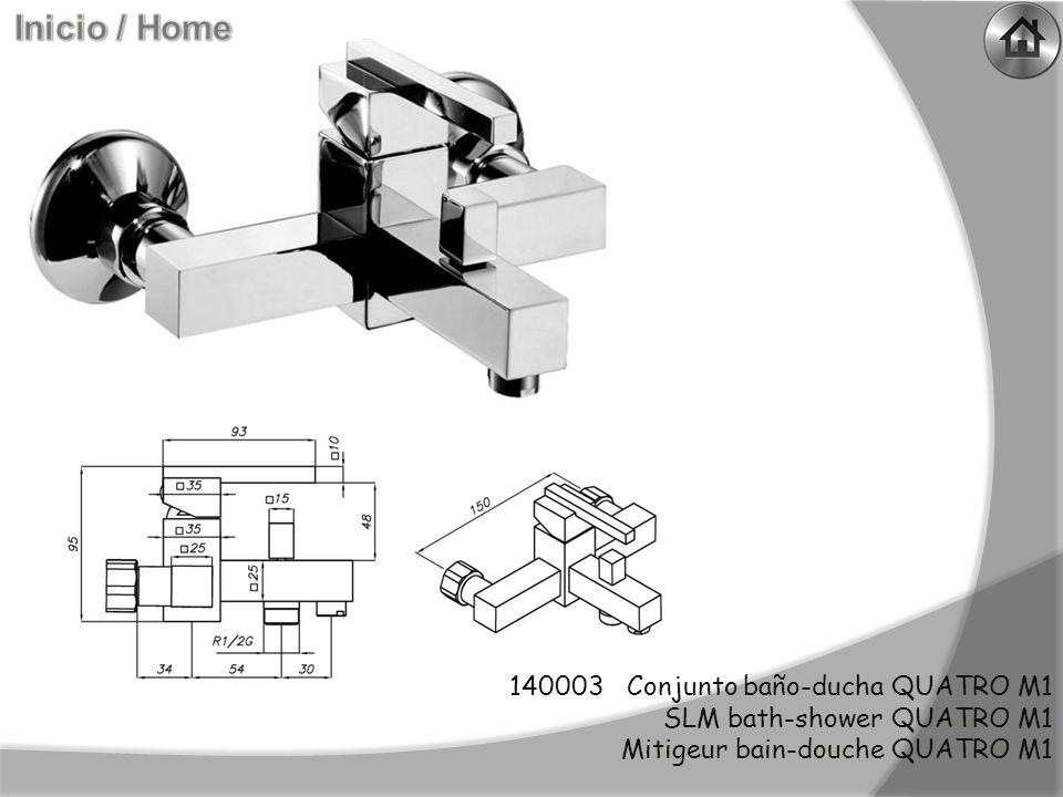 140003 Conjunto baño-ducha QUATRO M1 SLM bath-shower QUATRO M1 Mitigeur bain-douche QUATRO M1