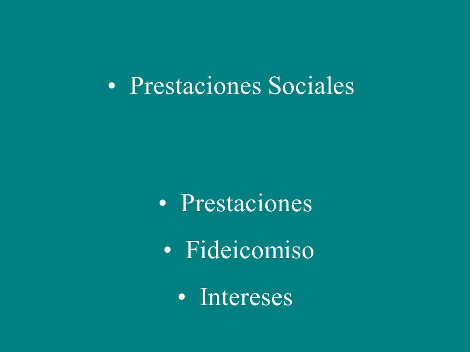 Prestaciones Sociales Prestaciones Fideicomiso Intereses