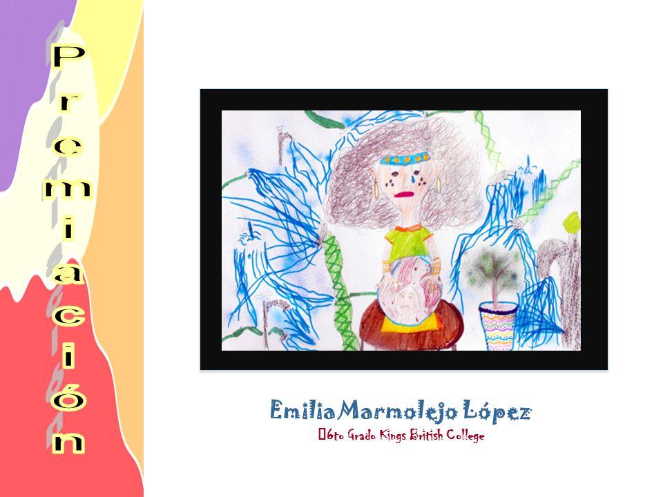 Emilia Marmolejo López 6to Grado Kings British College