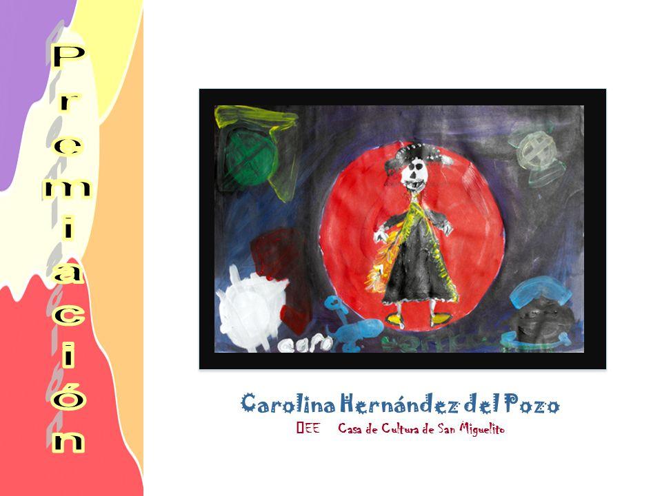 Carolina Hernández del Pozo EE Casa de Cultura de San Miguelito