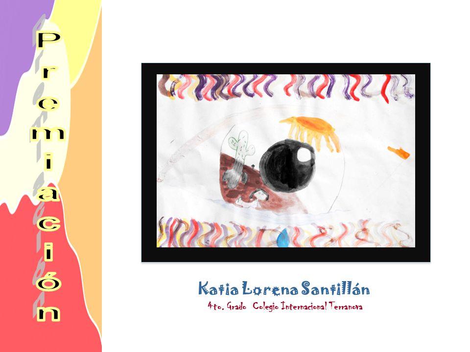 Katia Lorena Santillán 4to. Grado Colegio Internacional Terranova
