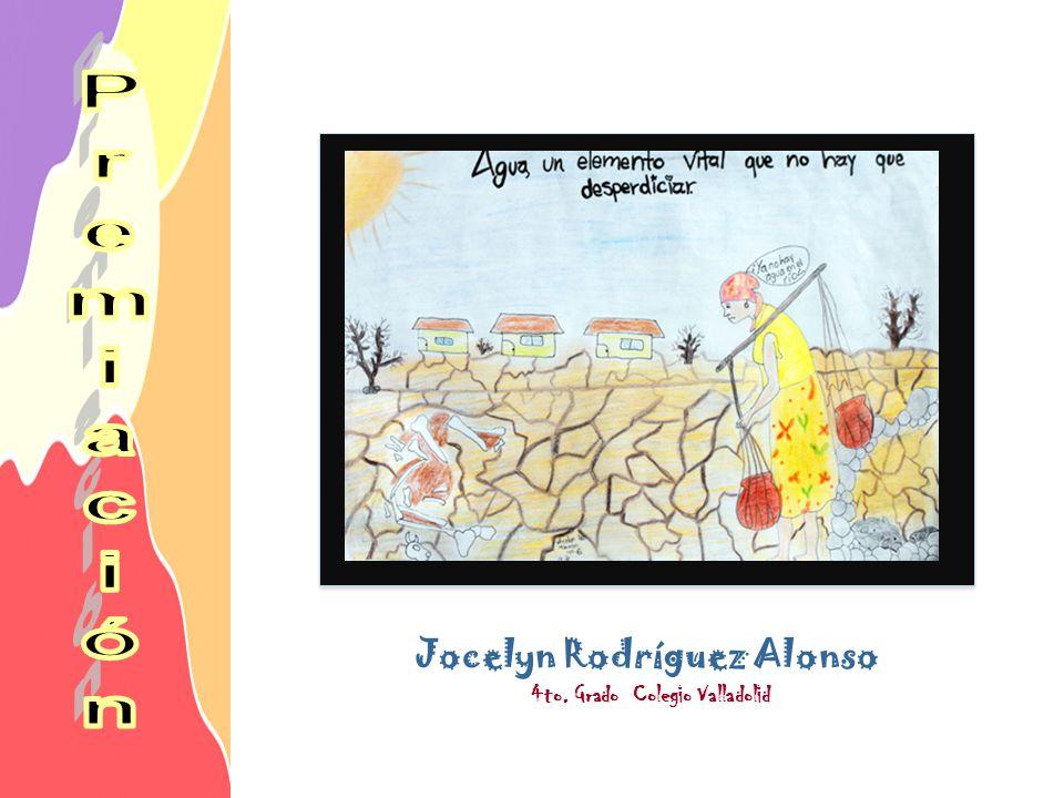 Jocelyn Rodríguez Alonso 4to. Grado Colegio Valladolid