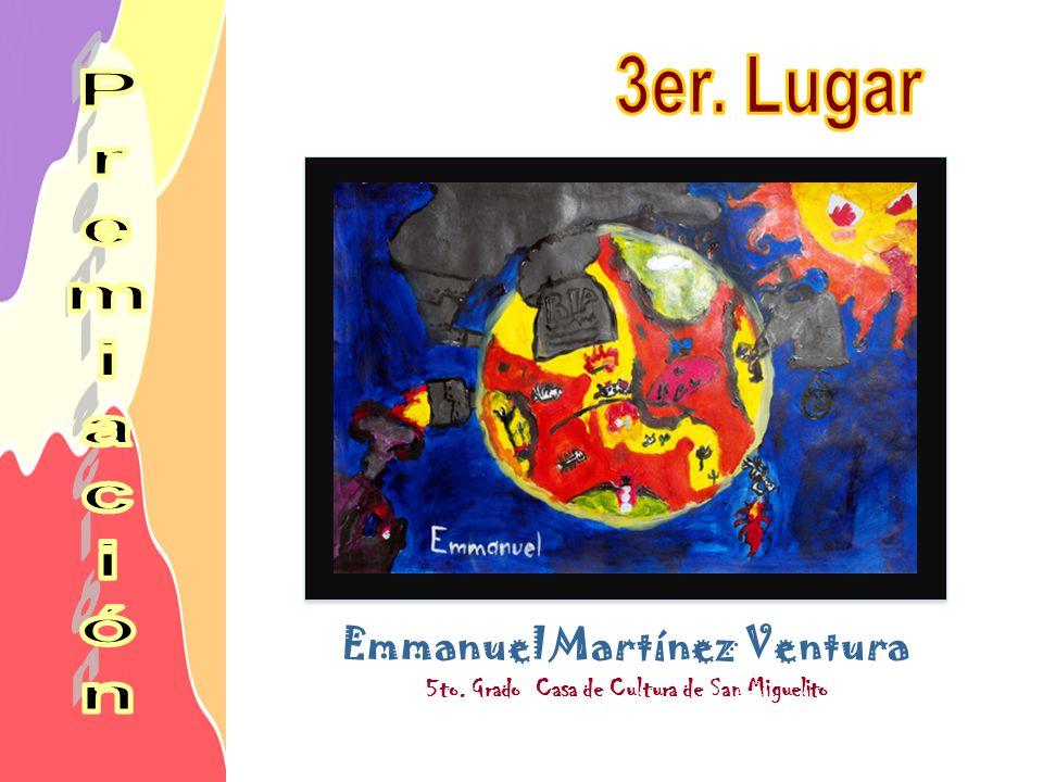 Emmanuel Martínez Ventura 5to. Grado Casa de Cultura de San Miguelito