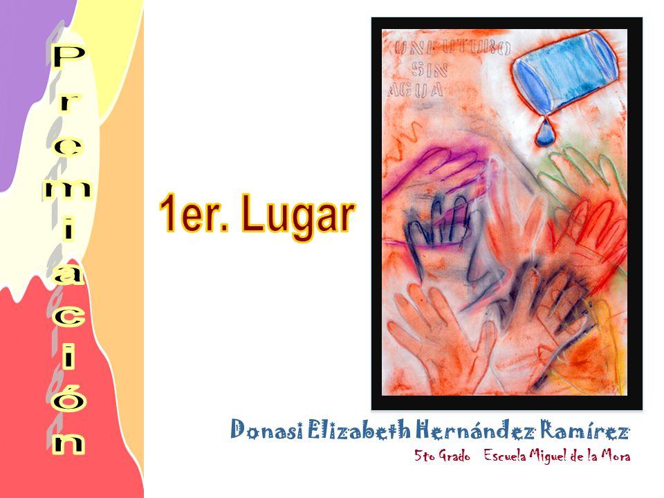 Donasi Elizabeth Hernández Ramírez 5to Grado Escuela Miguel de la Mora