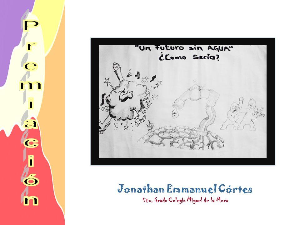 Jonathan Emmanuel Córtes 5to. Grado Colegio Miguel de la Mora