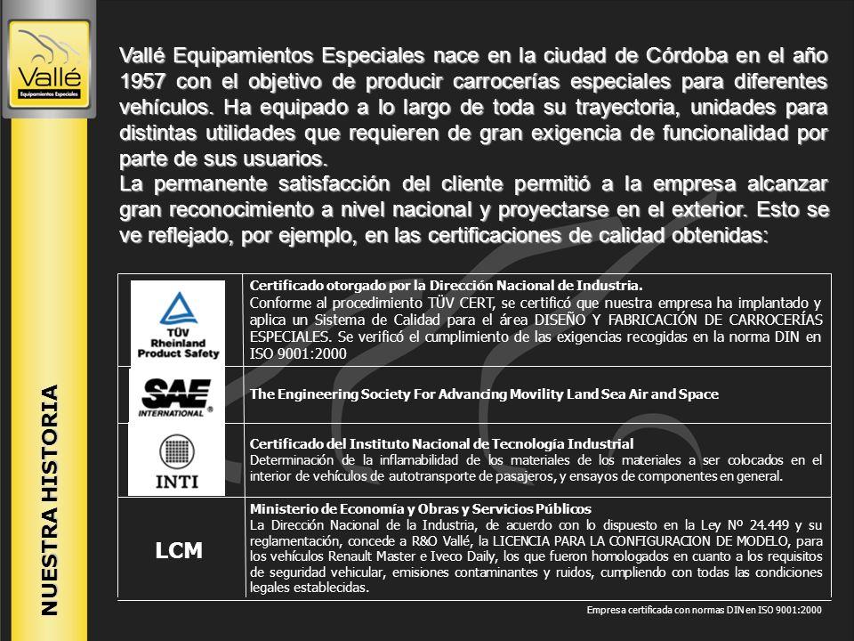 NUESTRA HISTORIA Vallé Equipamientos Especiales nace en la ciudad de Córdoba en el año 1957 con el objetivo de producir carrocerías especiales para di