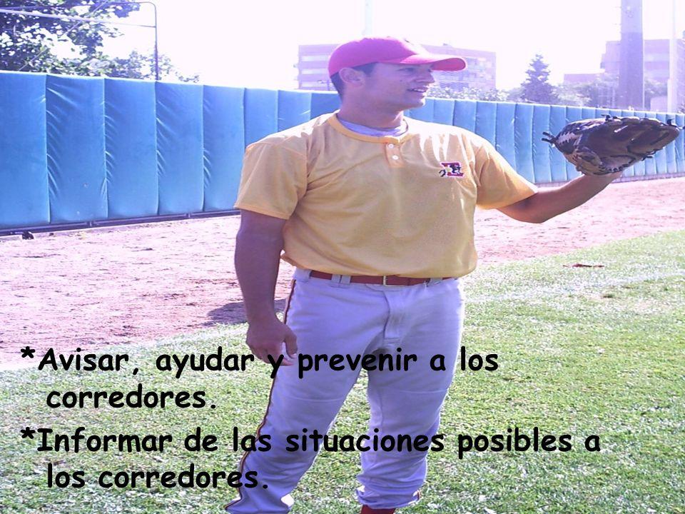 *Avisar, ayudar y prevenir a los corredores.