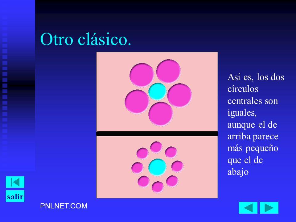 PNLNET.COM salir Otro clásico. Así es, los dos círculos centrales son iguales, aunque el de arriba parece más pequeño que el de abajo