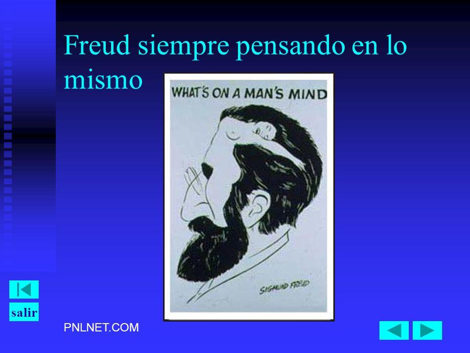 PNLNET.COM salir Freud siempre pensando en lo mismo