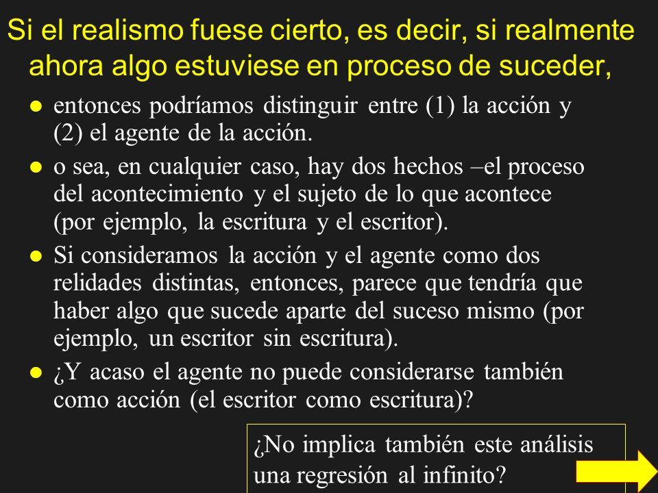 El realismo se aproxima a la experiencia ordinaria, de sentido común, sobre este punto Nâgârjuna rechaza el esencialismo y el nihilismo, pero también rechaza el realismo.