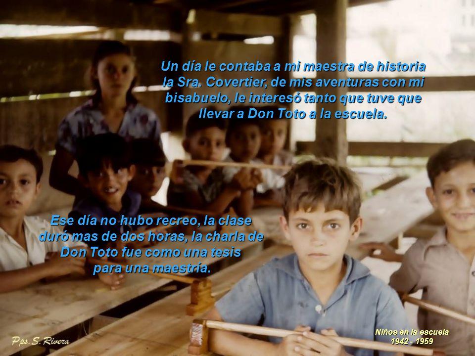Don Toto no tenía ningún tipo de educación, pero fue el mejor maestro que una persona puede tener, nunca fue a la escuela, pero en matemáticas nadie lo igualaba.