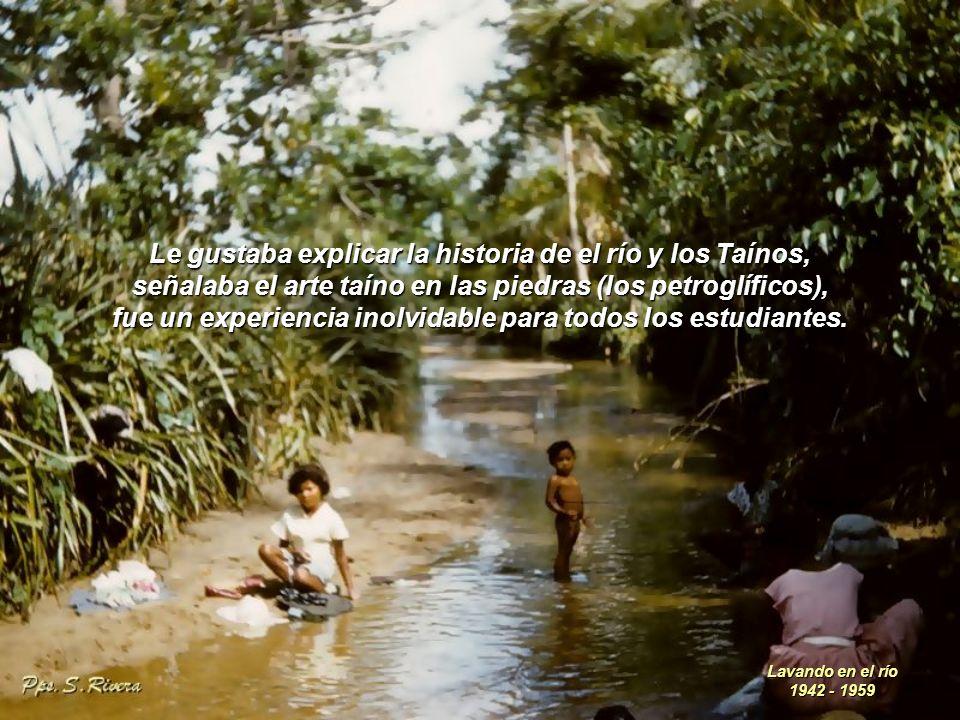 Organizé una gira para la finca de Don Toto, éramos 25 en la clase de historia, Don Toto nos llevó a el río Caynabón (nombre taíno para el Río Grande De Loíza).