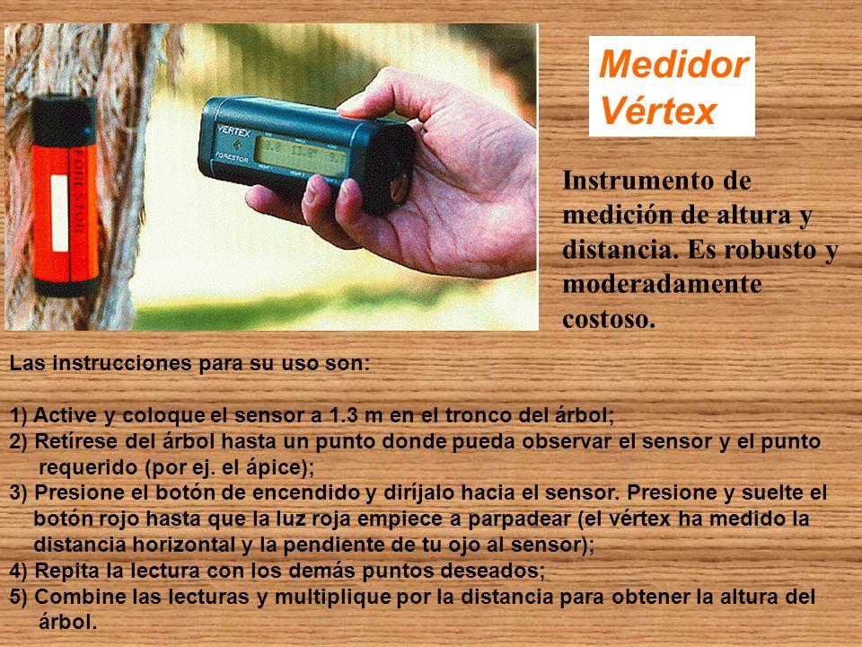 Medidor Vértex Instrumento de medición de altura y distancia. Es robusto y moderadamente costoso. Las instrucciones para su uso son: 1) Active y coloq