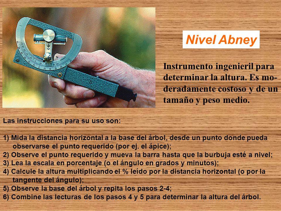Nivel Abney Instrumento ingenieril para determinar la altura. Es mo- deradamente costoso y de un tamaño y peso medio. Las instrucciones para su uso so