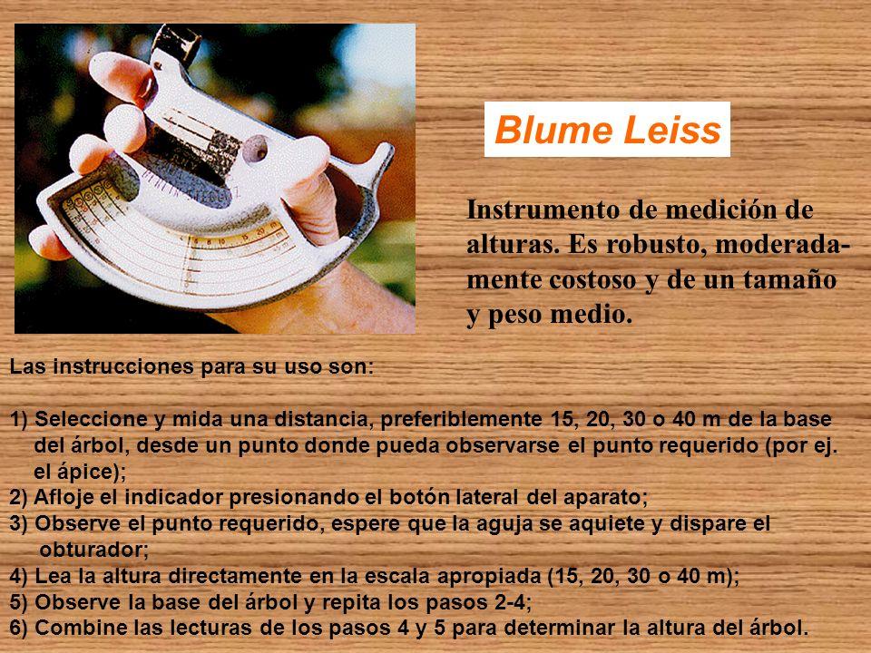 Blume Leiss Instrumento de medición de alturas. Es robusto, moderada- mente costoso y de un tamaño y peso medio. Las instrucciones para su uso son: 1)
