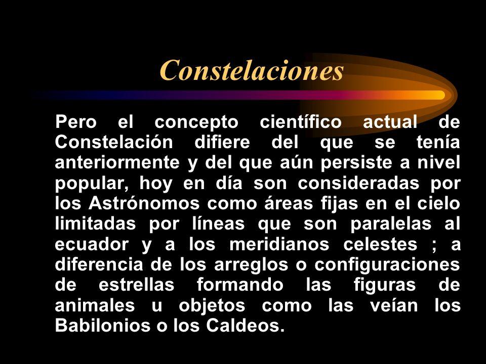 Pero el concepto científico actual de Constelación difiere del que se tenía anteriormente y del que aún persiste a nivel popular, hoy en día son consi